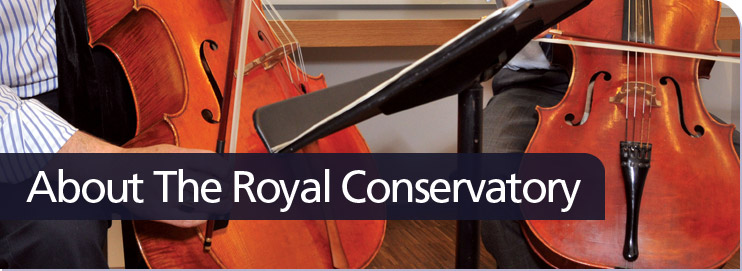 About The Royal Conservatory
