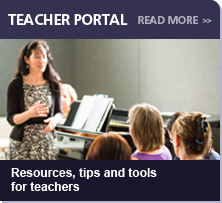 Teacher Portal:  Resources, tips and tools for teachers