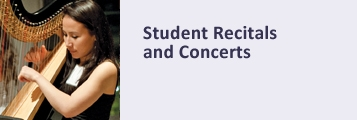 Student Recitals and Concerts