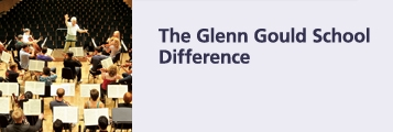 The Glenn Gould School Difference