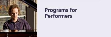 Programs for Performers