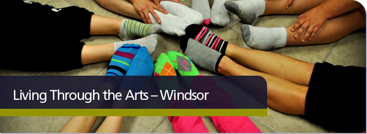 Living Through the Arts: Windsor